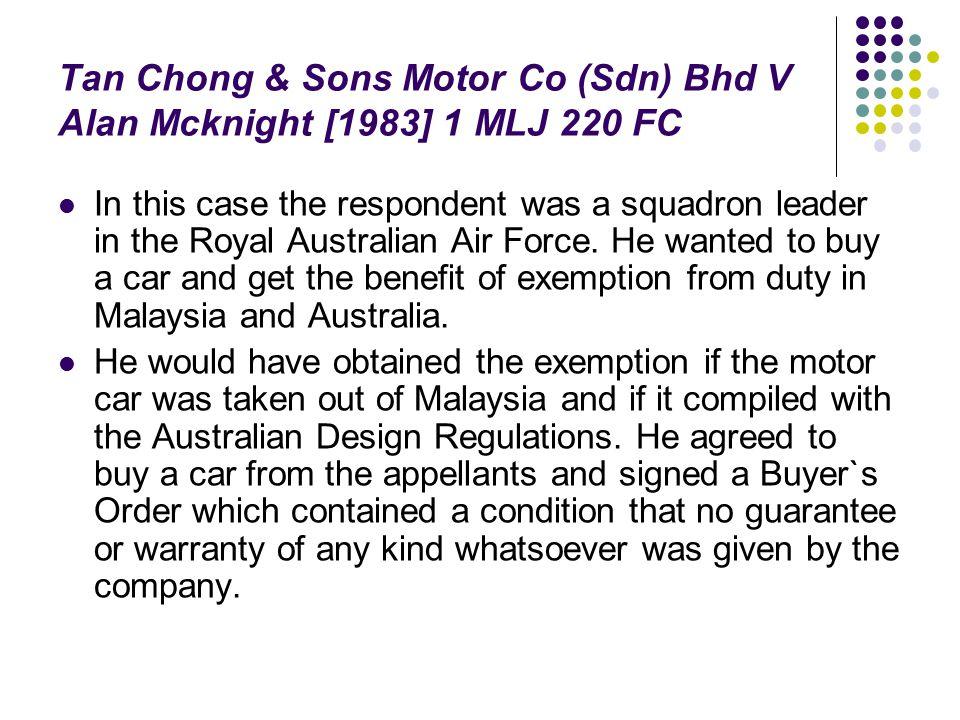 Tan Chong & Sons Motor Co (Sdn) Bhd V Alan Mcknight [1983] 1 MLJ 220 FC